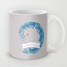 just keep swimming.. shabby chic Mug by studiomarshallarts - $15.00