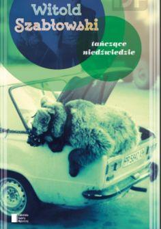 """Nowa książka autora bestsellerów """"Zabójca z miasta moreli"""" oraz """"Nasz mały PRL"""".   Historia tańczących niedźwiedzi to niezwykła, zaskakująca metafora naszych 25 lat wychodzenia z komunizmu.  Jeszcze..."""