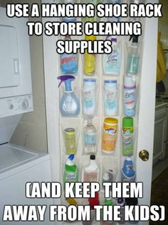 Household Tips and Tricks like using a hanging shoe rack to store cleaning supplies or other household items.