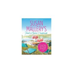 Susan Mallery's Fool's Gold Cookbook (Exclusive Letter & Recipe) (Paperback)