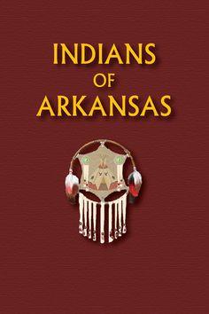 Indians of Arkansas