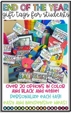 End of the Year Gift Tags for Students from Teachers! Personalize them! Easy and Inexpensive ideas!