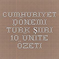 Cumhuriyet Dönemi Türk Şiiri 10. Ünite Özeti