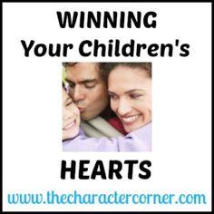 Winning Your Children's Hearts – Part 1