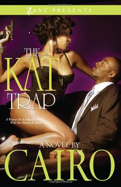 Amazon.com: The Kat Trap: A Novel (Zane Presents) (9781593092283): Cairo: Books