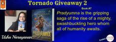 Book 7/700: Pradyumna is the gripping saga of the rise of this mighty, swashbuckling hero whom all of humanity awaits.The Book cover is very powerful. Lets get to know the book some more.#‎TornadoGiveaway‬ ‪#‎TheBookClub‬
