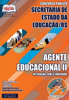 Apostila Concurso Secretaria de Estado da Educação do Rio Grande do Sul - 2014: - Cargo: Agente Educacional II - Interação com o Educando