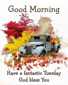 Good Morning Wishes Friends, Good Morning Sunshine, God Bless You, Blessed, Bible, Autumn, Blessings, Happy Birthday, Printables
