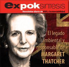 Conoce el legado ambiental y responsable de Margaret Thatcher. http://www.expoknews.com/2013/04/09/el-legado-ambiental-y-responsable-de-margaret-thatcher/