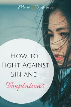 How to Fight Against Sin and Temptations