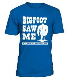 BIGFOOT SAW ME  #gift #idea #shirt #image #music #guitar #sing #radio #art #mugs