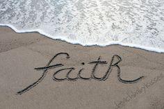 FAITH HOPE LOVE Sand Writing by BeachBabyKisses on Etsy, $16.00