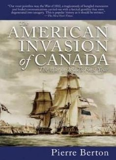 The American Invasion Of Canada: The War Of 1812's First Year free ebook