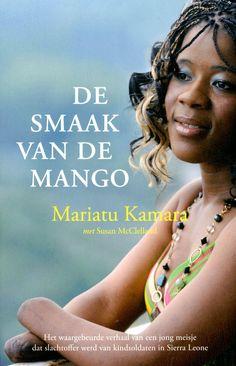 De smaak van de Mango - Aangrijpend verhaal van Mariatu Kamara