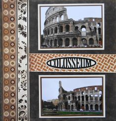 Cruise Scrapbook page of Rome with the title Colosseum from Destinations Cricut cartridge.