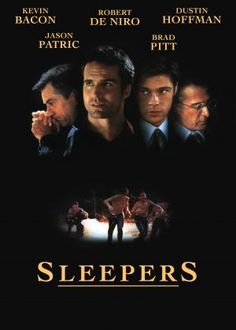SLEEPERS (1996): After a prank goes disastrously wrong, a group of boys are sent to a detention center where they are brutalized; over 10 years later, they get their chance for revenge