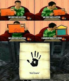 I didn't know whether to pin this to my skyrim board or my blues clues board lol