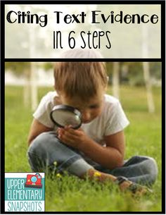 Upper Elementary Snapshots: Citing Text Evidence in 6 Steps Reading Strategies, Reading Activities, Reading Skills, Reading Comprehension, Teaching Writing, Teaching Time, Teaching Spanish, Teaching Ideas, Citing Text Evidence