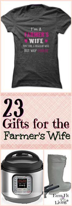 Do you need gift ideas for the farmer's wife that are sure to wow her? Here are 23 ideas that will save her time, money and help her find purpose. via @www.pinterest.com/farmfitliving