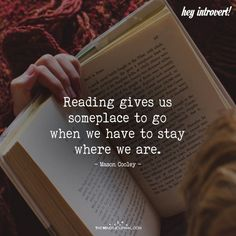 Reading Gives Us Someplace To Go is part of Book quotes - Reading Gives Us Someplace To Go I Love Books, Good Books, Books To Read, Quotes On Reading Books, Library Quotes, True Quotes, Motivational Quotes, Inspirational Quotes, Film Quotes