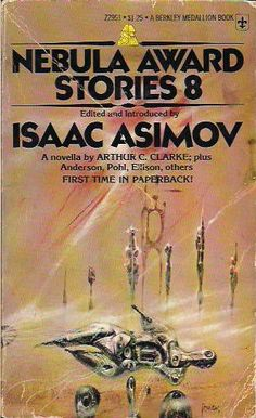 Richard Powers - art for Nebula Award Stories 8 edited by Isaac Asimov - 1975 Berkley Medallion books Richard Powers, Management Books, Isaac Asimov, Sci Fi Books, First Time, Book Covers, Future, Modern, English