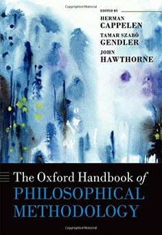 Buy The Oxford Handbook of Philosophical Methodology by Herman Cappelen, John Hawthorne, Tamar Szabó Gendler and Read this Book on Kobo's Free Apps. Discover Kobo's Vast Collection of Ebooks and Audiobooks Today - Over 4 Million Titles! Science Education, Social Science, Philosophy Of Science, Social Research, Noam Chomsky, Research Methods, Sociology, A Team, New Books