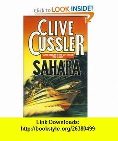 Sahara (9780586217665) Clive Cussler , ISBN-10: 0586217665  , ISBN-13: 978-0586217665 ,  , tutorials , pdf , ebook , torrent , downloads , rapidshare , filesonic , hotfile , megaupload , fileserve