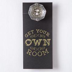 Get Your Own Room Door Hanger, Hotel Room Door Hanger, set of 25