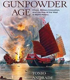 The Gunpowder Age: China Military Innovation And The Rise Of The West In World History PDF