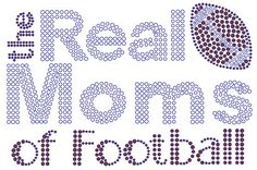Real Moms of Football Rhinestone Transfer