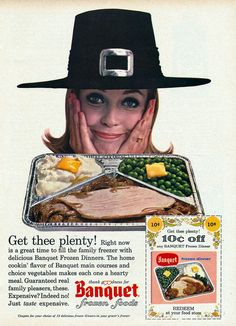 If vintage Halloween ads showed us that the key to a good All Hallows' Eve is booze, cigarettes, and pantyhose, then what do vintage Thanksgiving ads have to