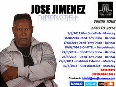 "Jose Jimenez Official Website   Blog José Jiménez ""Venue Tour"" Agosto 2014.! More Info & Dates, Reserva tu fecha desde ya a través de: info@djjosejimenez.com"