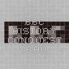 BBC - History - Conquest Trail