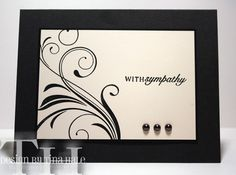 Flourished Sympathy by tinahale38 - Cards and Paper Crafts at Splitcoaststampers
