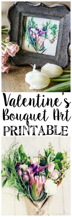 Valentine Bouquet Art Printable | blesserhouse.com - A free printable download of Valentine's Day bouquet photography art, plus 9 more free downloads from home design bloggers. #valentinesday #freeprintable