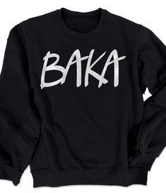e8503f465526ec BAKA (text) Crewneck Sweatshirt This soft sweatshirt printed with the word  BAKA is the