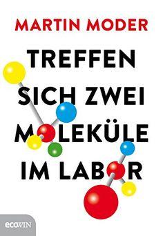 Treffen sich zwei Moleküle im Labor (German Edition):   »Im Fruchtfliegen-Kostüm zum Sieg im Science-Slam-Eurofinale.« APA/DER STANDARD.ATbr /br /Sie fragen sich, was Fruchtfliegen mit Bier zu tun haben und wie man in einem Reagenzglas ein Schnitzel züchtet? br /br /Martin Moder stellt die entscheidenden Fragen zu Biologie und Genetik und beantwortet sie sogar. Humorvoll und verständlich beschreibt der Molekularbiologe, wie man wissenschaftlich korrekt kuschelt, furchteinflößende Hühne...