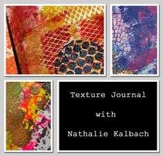Texture Journal Class - Mixed Media Workshops in Florida, Lake Worth Everything Scrapbook & Stamps Friday November 14- Sunday November 16, 2014.