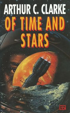 """Book Cover """"Of Time and Stars"""" by Arthur C. Clarke"""