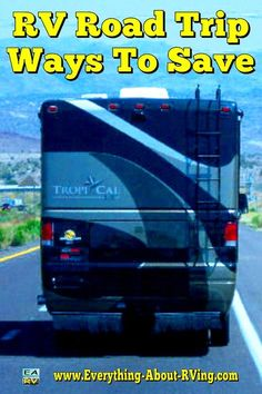 RV Road Trip - Ways To Save: The following tips can assure safe and speedy travels, as well as save some money along... Read More: http://www.everything-about-rving.com/road-trip.html Happy RVing! #rving #rv #camping #leisure #outdoors #travel