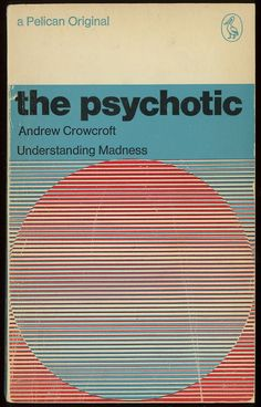 the psychotic (1967, cover design by germano facetti)