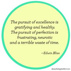 the pursuit of perfection #quote