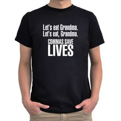 Let's eat Grandma Commas save lives T-Shirt by Eddany on Etsy