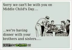 Image result for middle child day meme