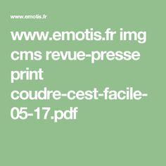www.emotis.fr img cms revue-presse print coudre-cest-facile-05-17.pdf Pdf, Math Equations, Headscarves, Sewing