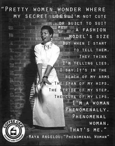Maya Angelou: author, poet, civil rights activist, singer, dancer, professor, first Sanfrancisco woman cable car conductor.... the renaissance woman.