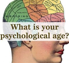 This Quiz Will Reveal Your Psychological Age