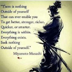 Não ha nada exterior a ti mesmo que possa fazer-te ser melhor, mais forte, mais rico, mais rápido ou mais inteligente. Tudo está no teu intimo. Tudo existe.