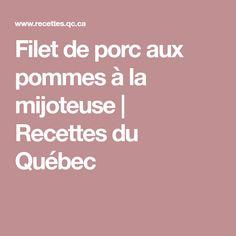 Filet de porc aux pommes à la mijoteuse | Recettes du Québec