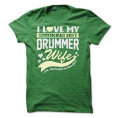 I LOVE MY SMOKING HOT Drummer WIFE T-Shirts, Hoodies. Check Price Now ==►…